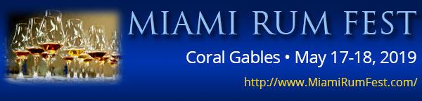 Miami Rum Festival - May 17-18, 2019