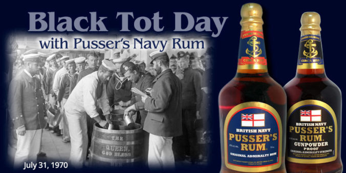 Pusser's Navy Rum on Black Tot Day - Celebrate the Legacy
