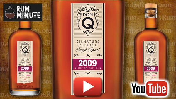 Don Q Signature Release Single Barrel 2009 aged rum